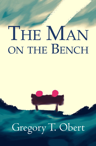 The Man on the Bench