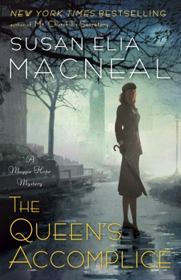 Book cover: The Queen's Accomplice by Susan Elia Macneal