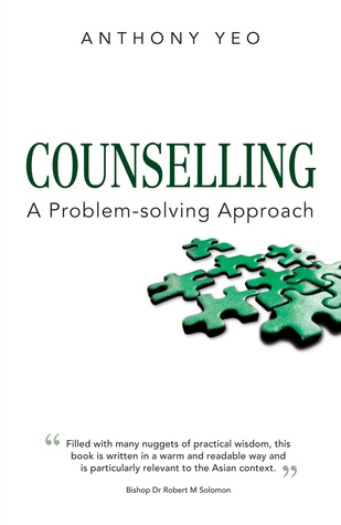 counselling a problem solving approach by anthony yeo