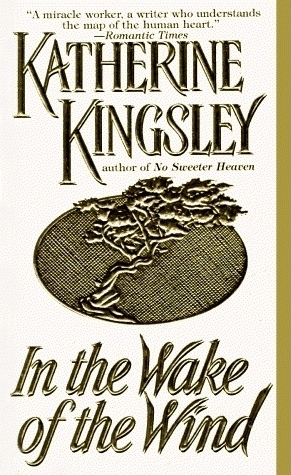 In the Wake of the Wind (The Montegu Family, #1; Regency Trilogy, #2)