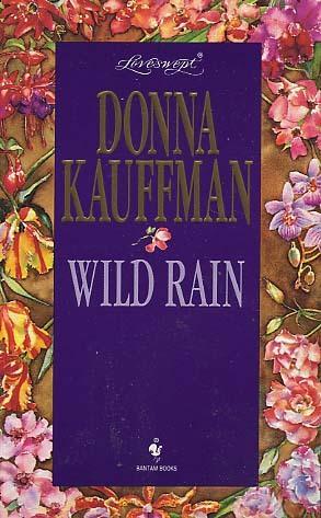 Wild rain by Donna Kauffman