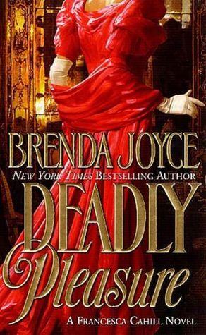 Deadly Pleasure by Brenda Joyce