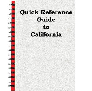 Quick Reference Guide to California