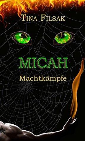 MICAH 3: Machtkämpfe
