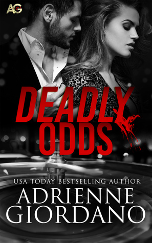 Deadly Odds(Casino Fortuna 1)