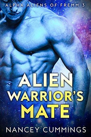Alien Warrior's Mate (Alpha Aliens of Fremm, #3)