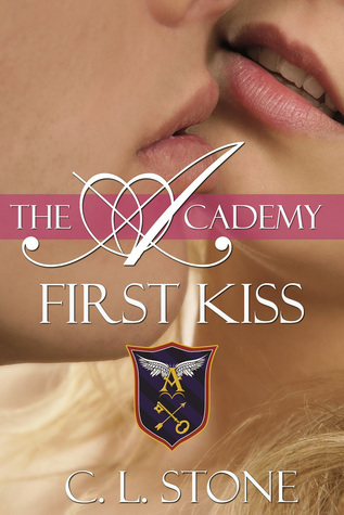 First Kiss by C.L. Stone