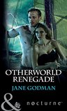 Otherworld Renegade (Otherworld, #2)