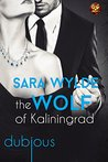 The Wolf of Kaliningrad (Dubious, #3)