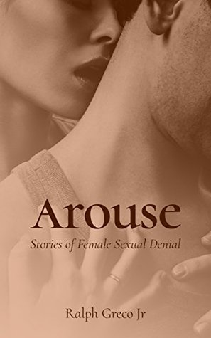 arouse-stories-of-female-sexual-denial