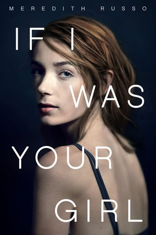Image result for If I Was Your Girl by Meredith Russo