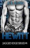 Hewitt (Jagged Edge #1)