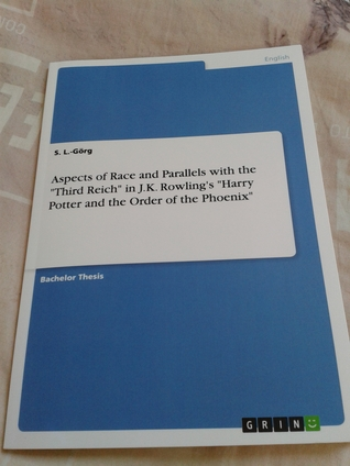"""Aspects of Race and Parallels with the """"Third Reich"""" in J.K.Rowling's """"Harry Potter and the Order of the Phoenix"""""""
