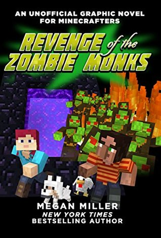 Revenge of the Zombie Monks (An Unofficial Graphic Novel for Minecrafters, #2)