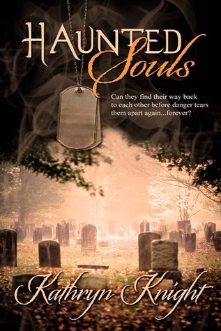 Haunted Souls by Kathryn  Knight