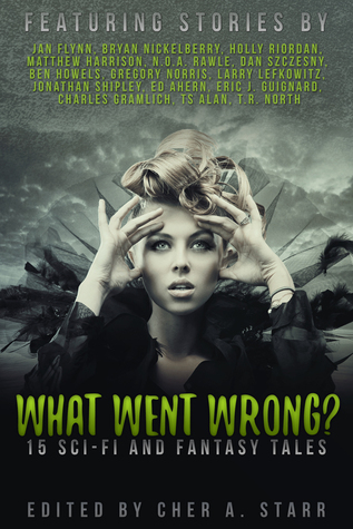 What Went Wrong? (Legendary Stories, 1)