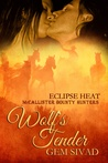 Wolf's Tender (Eclipse Heat, #3)