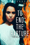 To End the Rapture