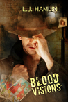 Blood Visions (Visions #1)