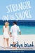 Stranger on the Shore (Mirabelle Harbor, #4)