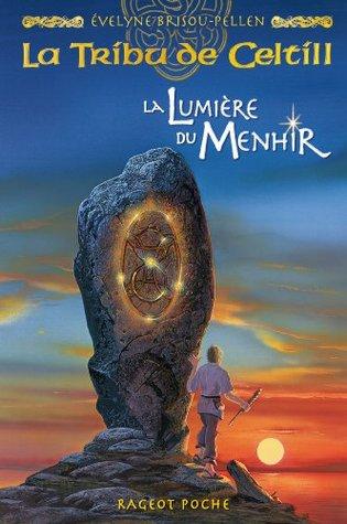 La lumière du menhir (La tribu de Celtill, #4)
