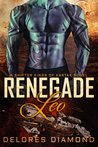 Renegade Leo (Shifter Kings of Kartak, #1)