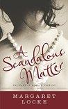 A Scandalous Matter (Magic of Love,  #3)
