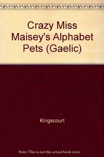 Crazy Miss Maisey's Alphabet Pets