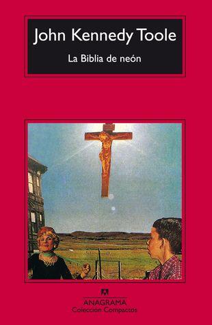 La biblia de neón de John Kennedy Toole