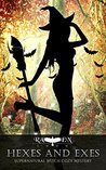 Hexes and Exes (Lainswich Witches #2)