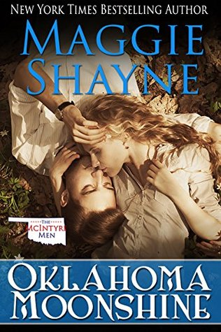 Oklahoma Moonshine (The McIntyre Men #2)