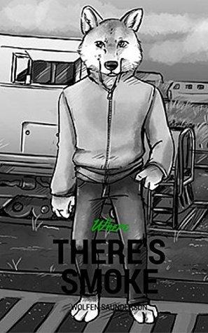 Where There's Smoke (Oath Keepers Saga Book 3)