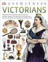 Victorians by DK Publishing