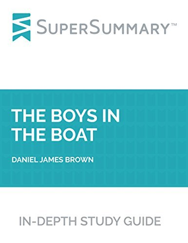 Study Guide: The Boys in the Boat by Daniel James Brown