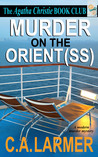 Murder on the Orient (SS): (Agatha Christie Book Club, #2)