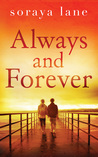 Always and Forever by Soraya M. Lane