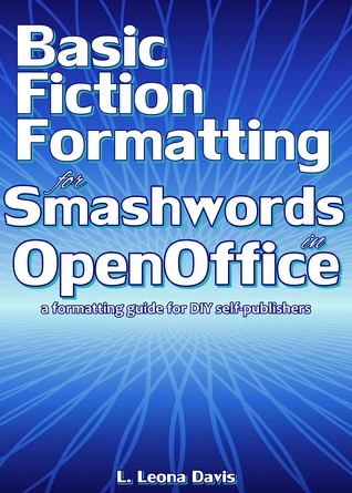Basic Fiction Formatting for Smashwords in OpenOffice