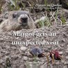 Margot gets an unexpected visit: The fanciful adventures of a groundhog