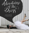 Adventures of the Dress