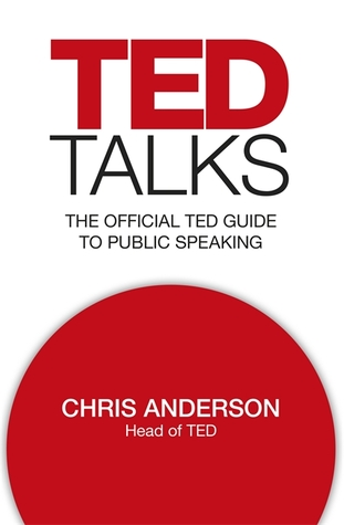 Ebook TED Talks: The official TED guide to public speaking by Chris J. Anderson DOC!