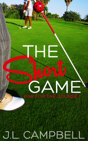 The Short Game (Par For The Course, #1)