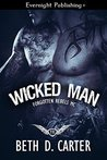 Wicked Man (Forgotten Rebels MC, #2)