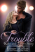 Trouble: Katie & Tyler's Story (#4-6)