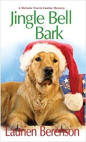 Jingle Bell Bark (Melanie Travis, #11)