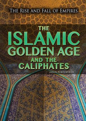 the-islamic-golden-age-and-the-caliphates