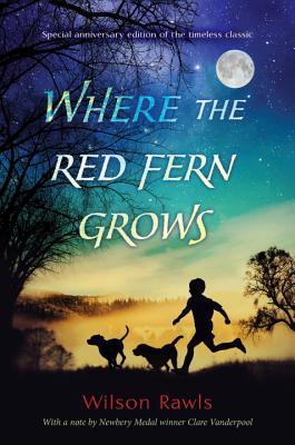 Where the Red Fern Grows por Wilson Rawls