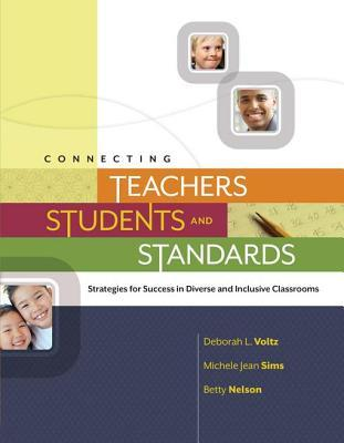 Connecting Teachers, Students, and Standards: Strategies for Success in Diverse and Inclusive Classrooms