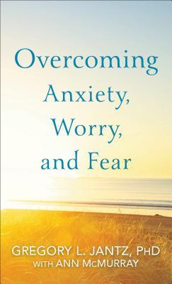 And Fear Worry Overcome Anxiety To How quotation