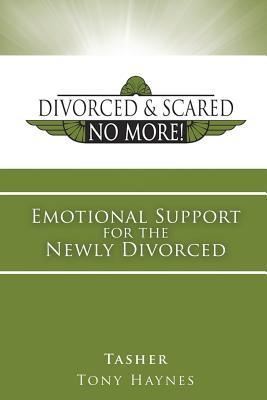 Divorced and scared no more bk 1 emotional support for the newly 29655250 solutioingenieria Images