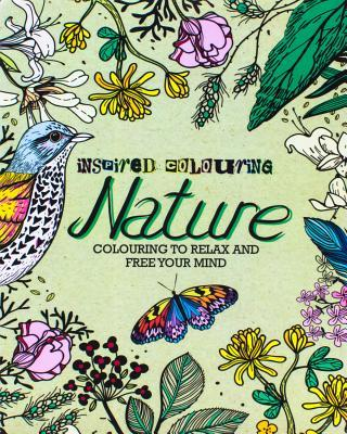 Inspired Coloring Nature: Coloring to Relax and Free Your Mind